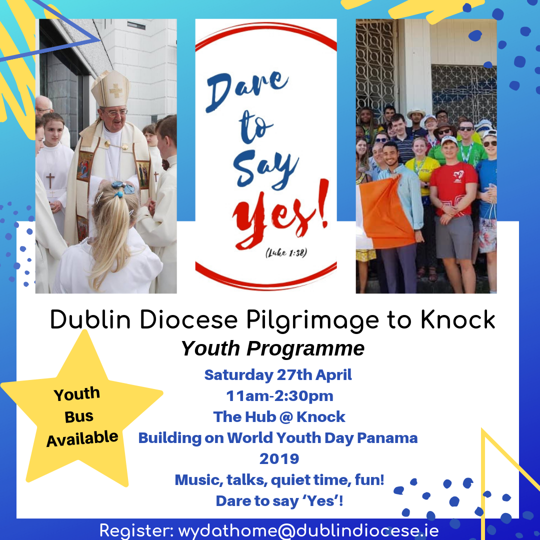 Dublin Diocese Pilgrimage to Knock Youth Programme